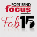 Fort Bend Focus Fab 15