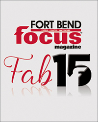 Fort Bend Focus Fab 15